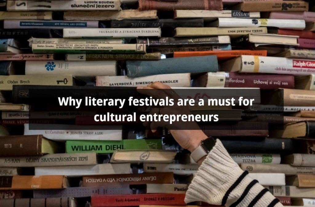 Why literary festivals are a must for cultural entrepreneurs